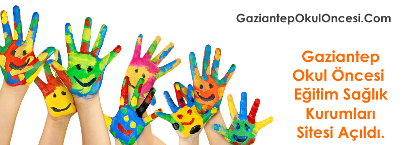 GaziantepOkulOncesi.Com Sitesi Açıldı
